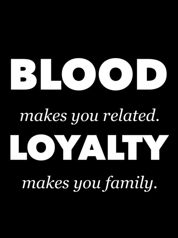 Family Doesnt Have To Be Blood Quote 1 Picture Quote #1