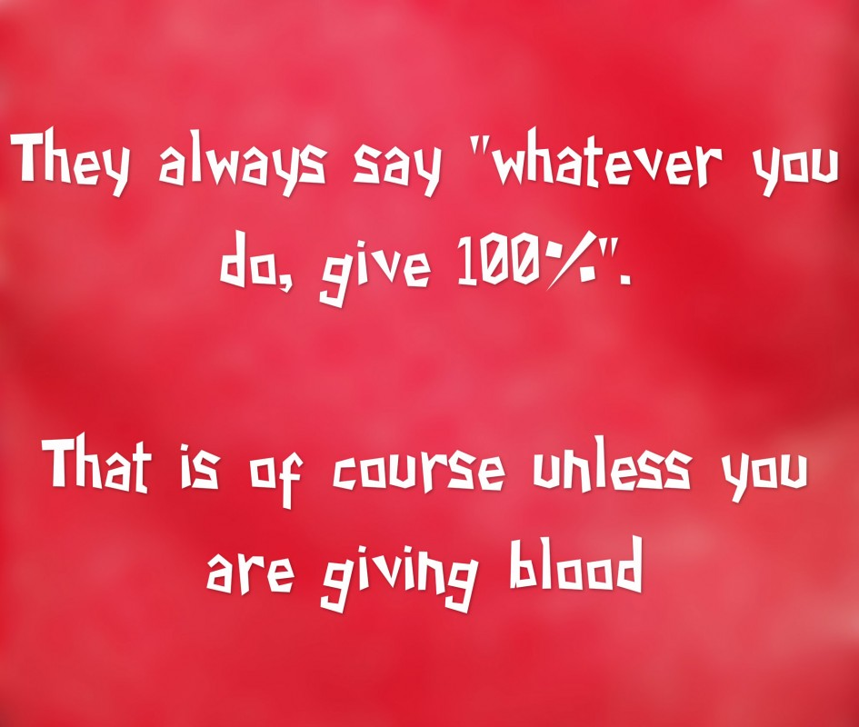 Giving Blood Quote 4 Picture Quote #1