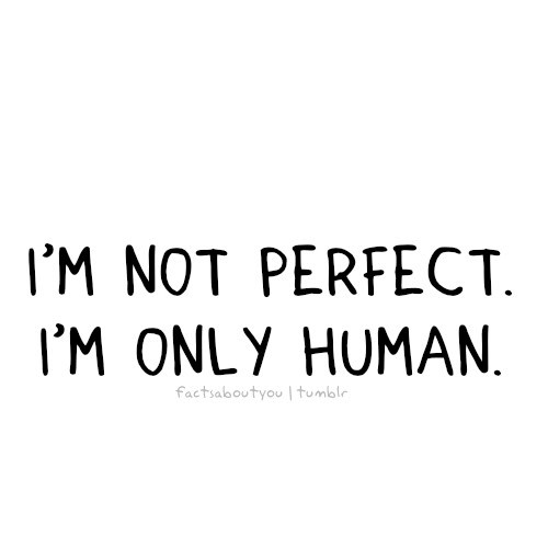 Im Human Quote 1 Picture Quote #1