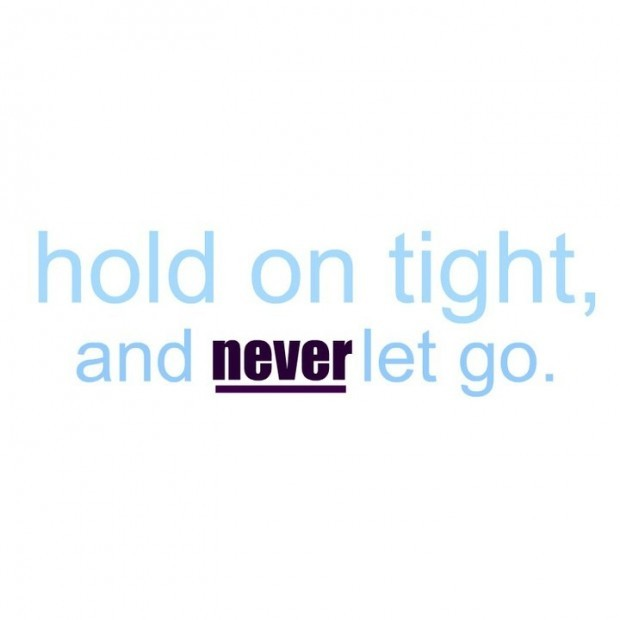Hold On Tight Quote 2 Picture Quote #1