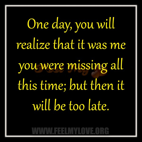 One Day Too Late Quote 1 Picture Quote #1