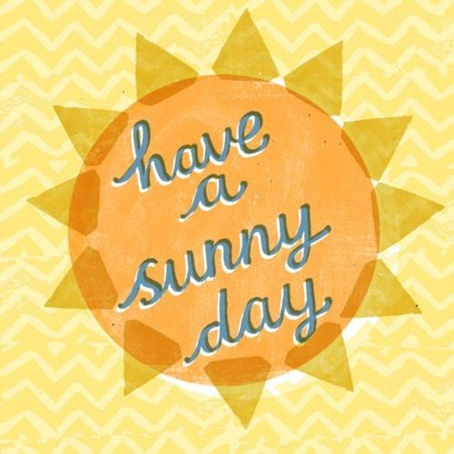 Sunny Day Quote 3 Picture Quote #1