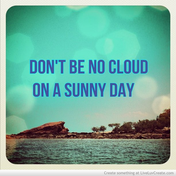 Beautiful Sunny Day Quote 1 Picture Quote #1
