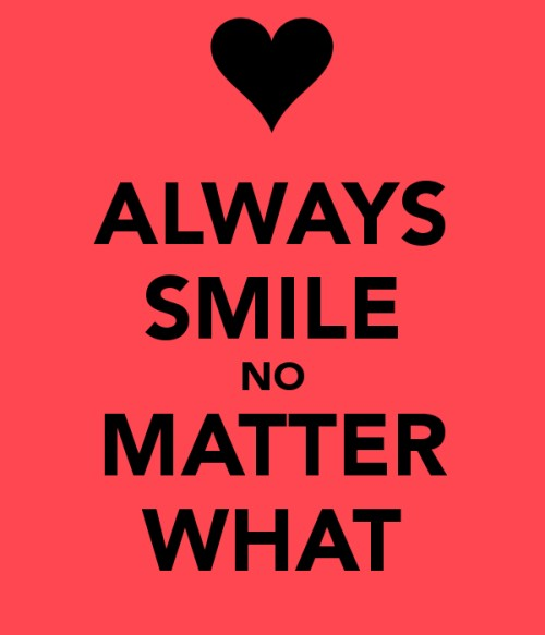 Smile No Matter What Quote 3 Picture Quote #1