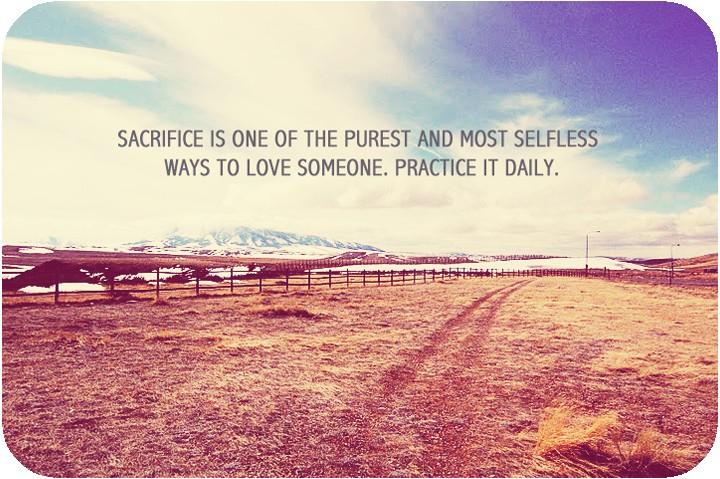 Sacrifices Quote 4 Picture Quote #1