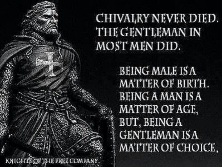 Chivalry Quote 11 Picture Quote #1