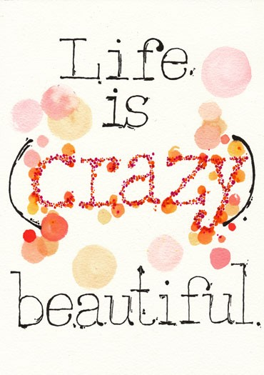 crazy life quotes i - photo #32
