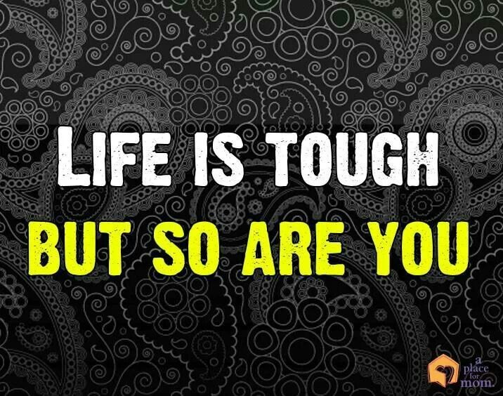 Tough Life Quote 3 Picture Quote #1