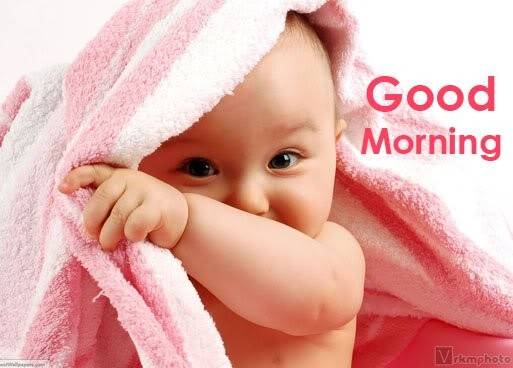 Good Morning Baby Quote 2 Picture Quote #1