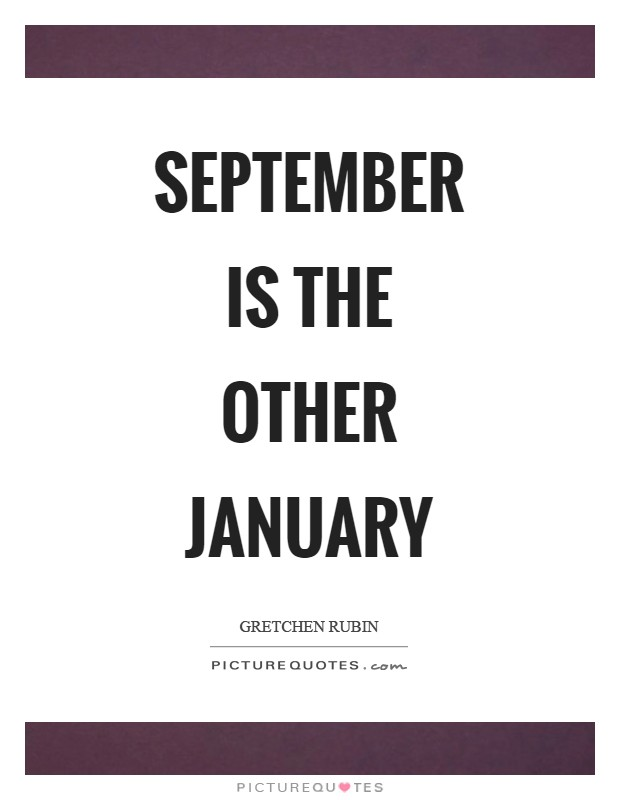 September is the other January Picture Quote #1