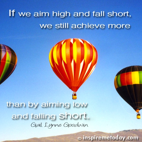 Aim High Motivational Quote 2 Picture Quote #1