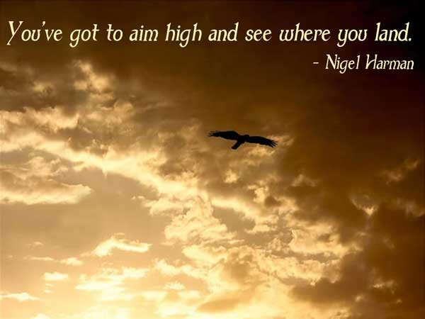Aim High Quote 6 Picture Quote #1