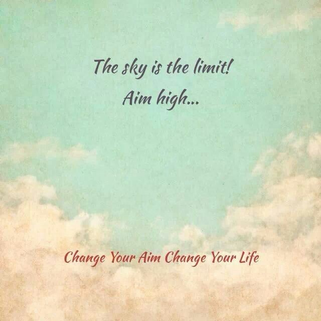 Aim High Quote 8 Picture Quote #1