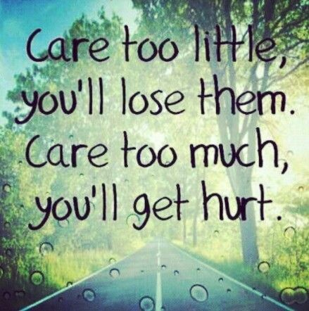 Caring Too Much Quote 1 Picture Quote #1