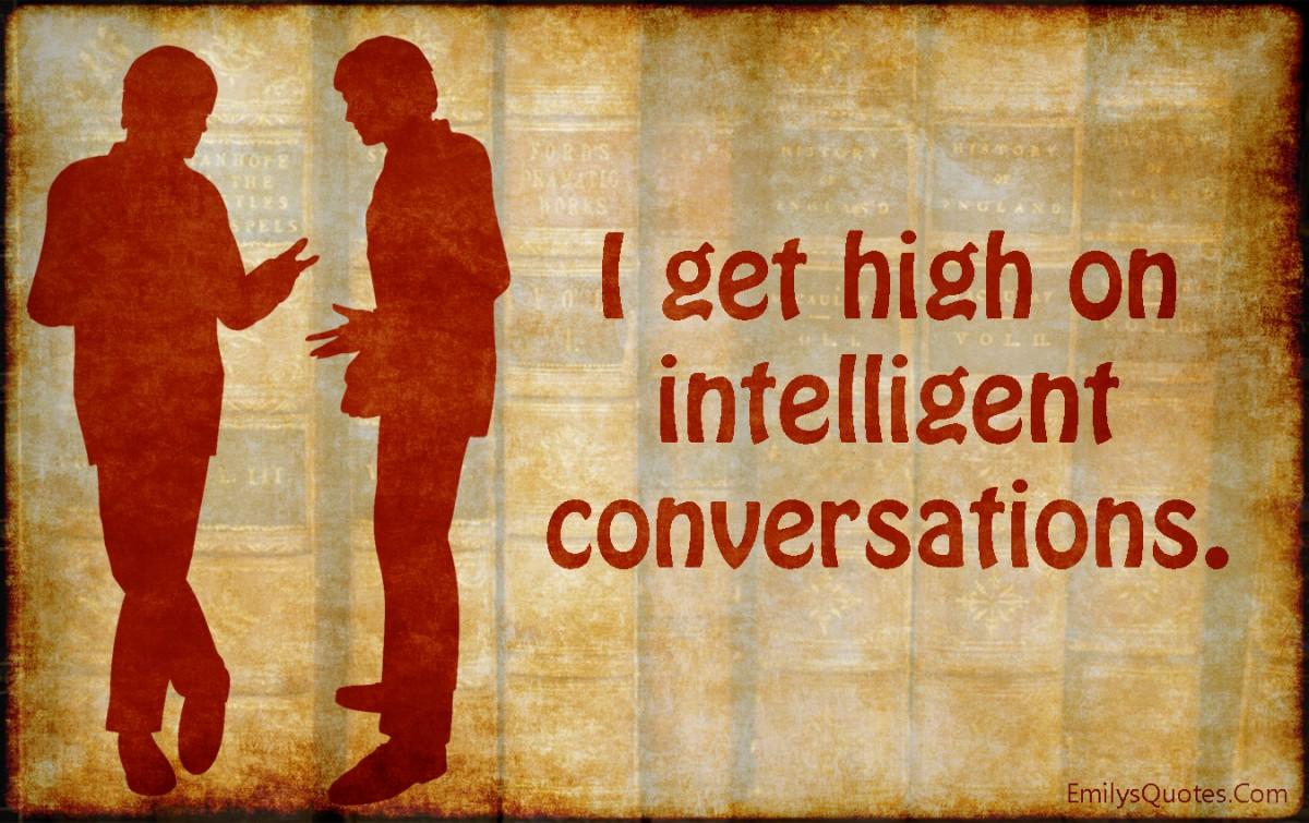 Intellectual Conversation Quote 2 Picture Quote #1