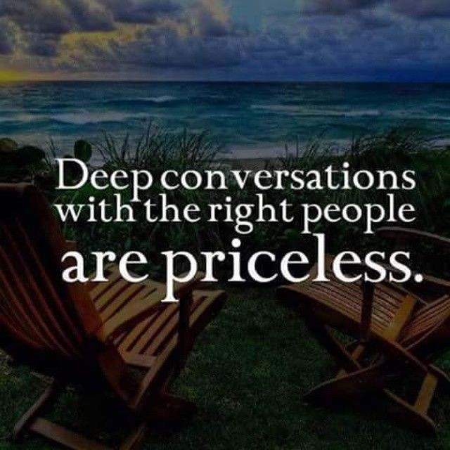 Deep Conversation Quote 2 Picture Quote #1