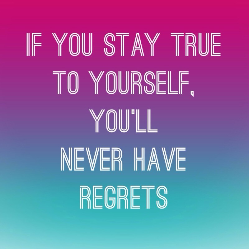 Stay True To Yourself Quote 6 Picture Quote #1