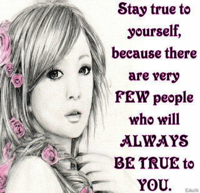 Stay True To Yourself Quote 7 Picture Quote #1