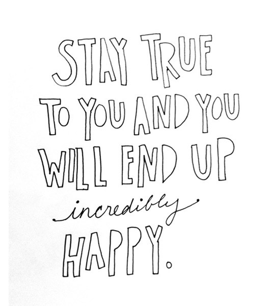 Stay True To Yourself Quote 8 Picture Quote #1