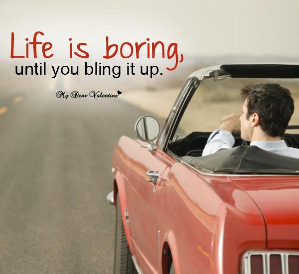 Boring Life Quote 1 Picture Quote #1
