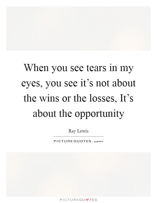 Tears In My Eyes Quotes & Sayings | Tears In My Eyes ...