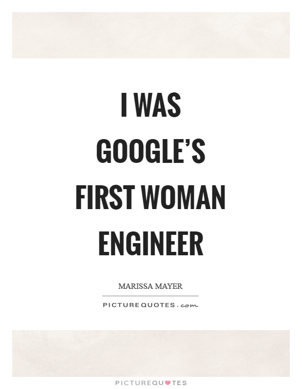 I was Google's first woman engineer Picture Quote #1