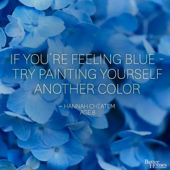 Feeling Blue Quote 3 Picture Quote #1