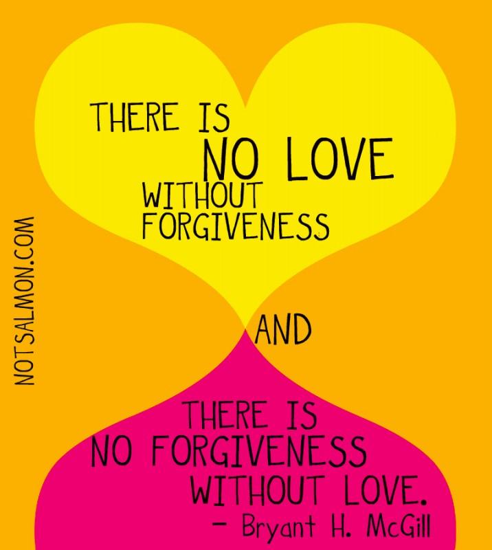 Forgiveness Love Quote 2 Picture Quote #1