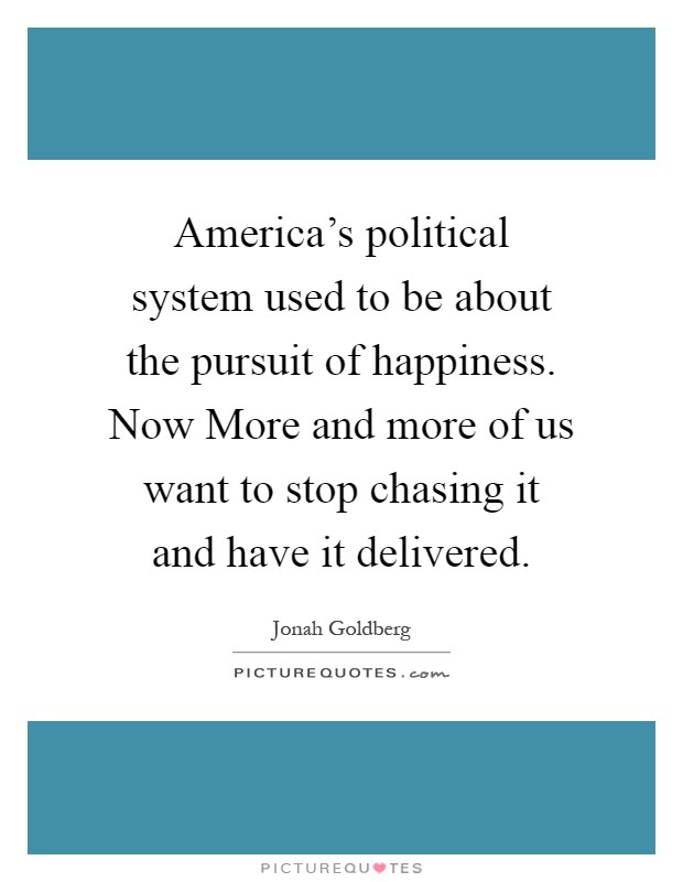 american literature pursuit of happiness Every student will find his comprehension of american literature aided by a   liberty, and the pursuit of happiness has served as an ideal to inspire some of the .