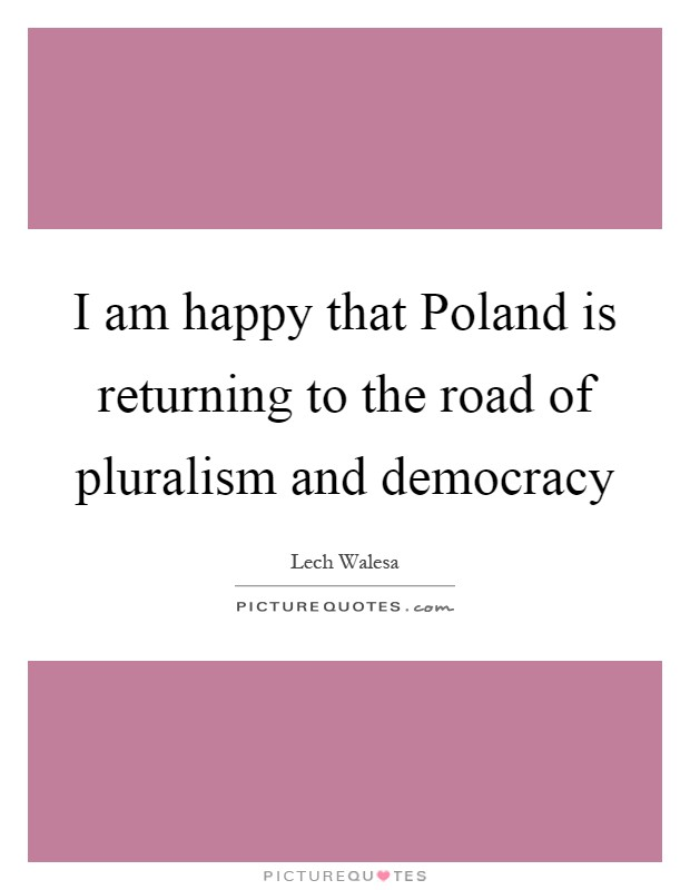 I Am Happy Quotes And Sayings I am happy that Poland...