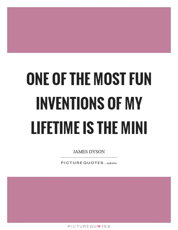 One of the most fun inventions of my lifetime is the Mini Picture Quote #1