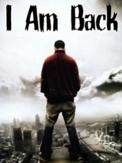 I Am Back Quote 3 Picture Quote #1
