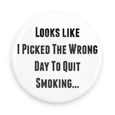 Quit Smoking Funny Quote 1 Picture Quote #1