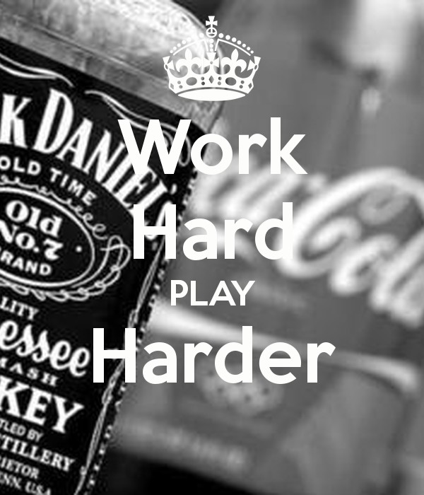 Work Hard Play Harder Quote 1 Picture Quote #1