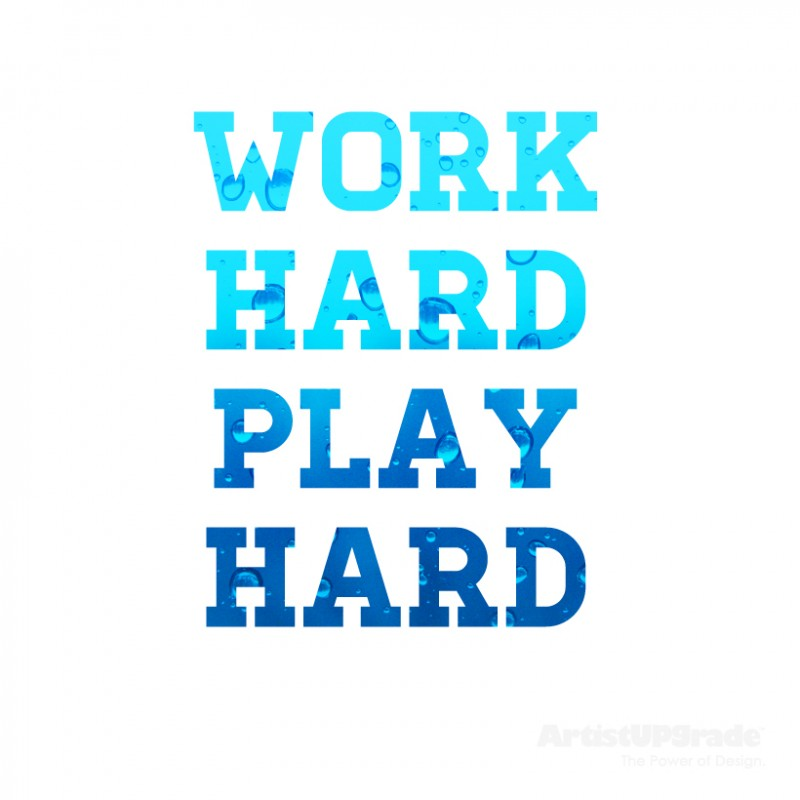 Work Hard Play Harder Quote 2 Picture Quote #1