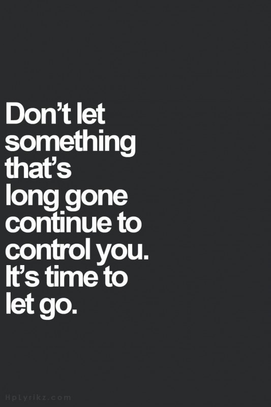 Time To Let Go Quote 2 Picture Quote #1