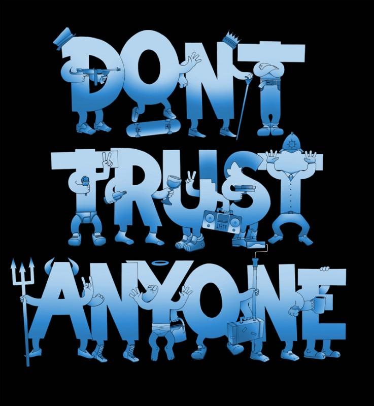 Status anyone never trust 1000+ Trust