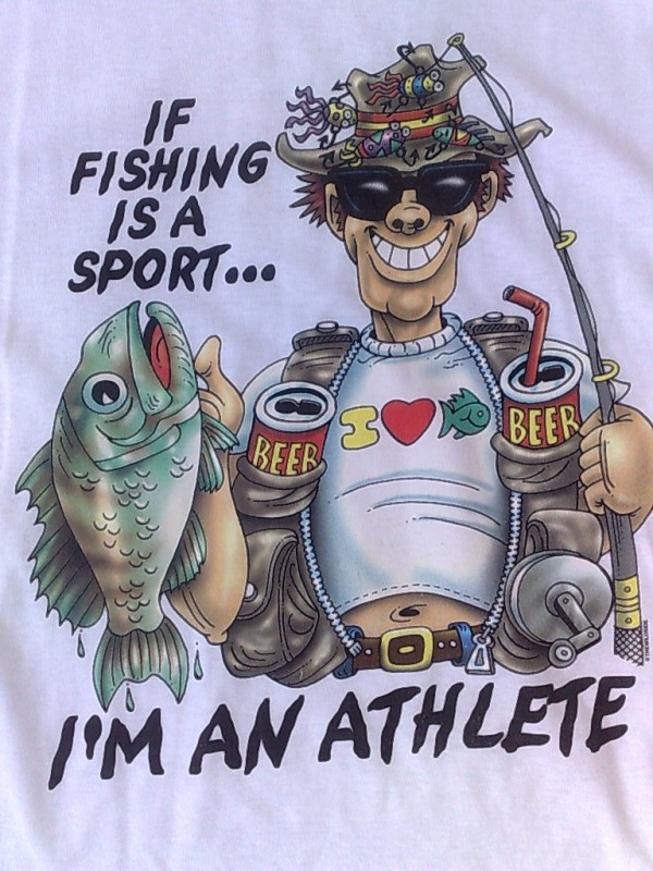 Funny Fishing Quote For Shirts 3 Picture Quote #1