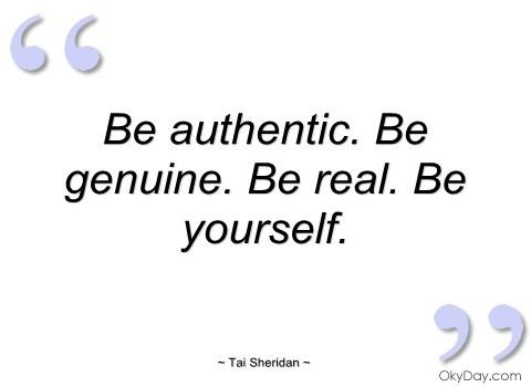 Authenticity Quote 2 Picture Quote #1