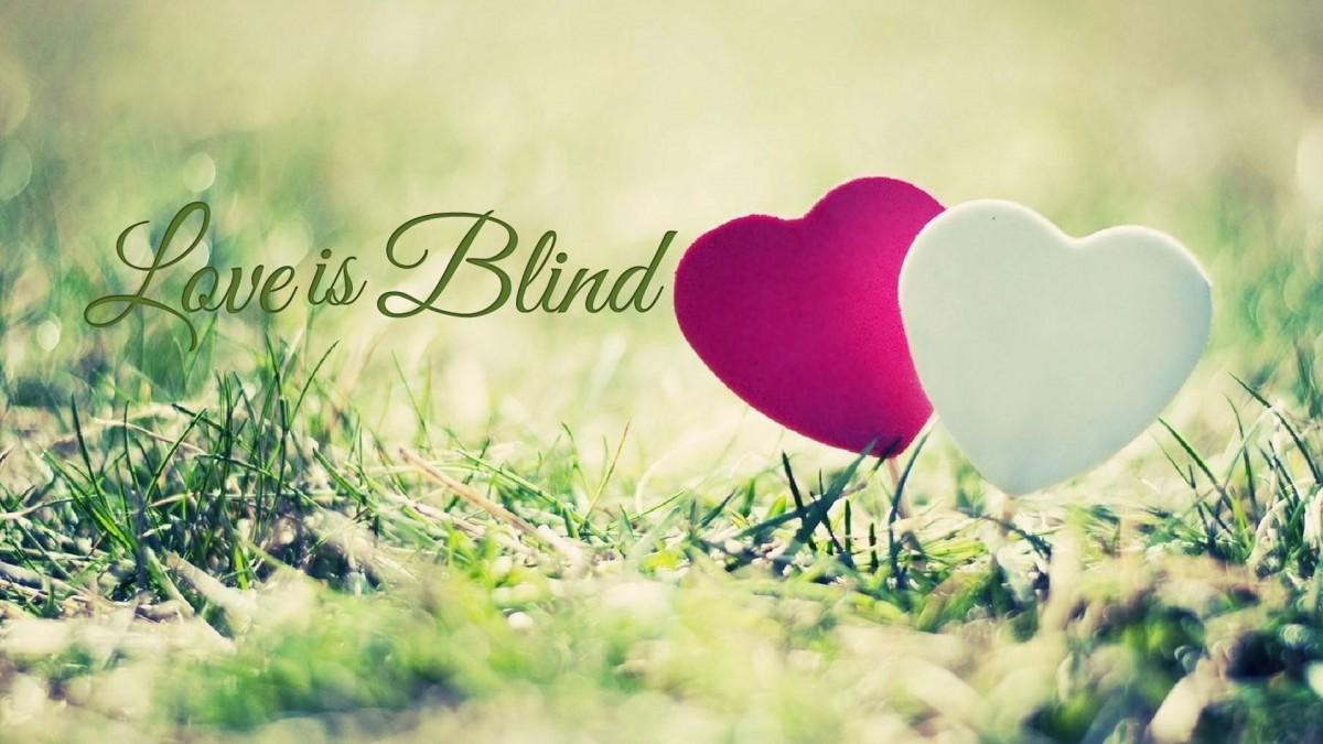 Love Is Blind Quote 7 Picture Quote #1