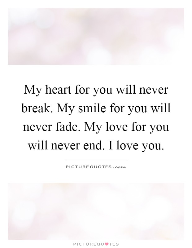 Never Fade Quotes | Never Fade Sayings | Never Fade ...