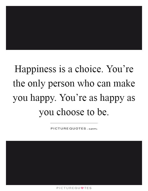 happiness is a choice you make pdf