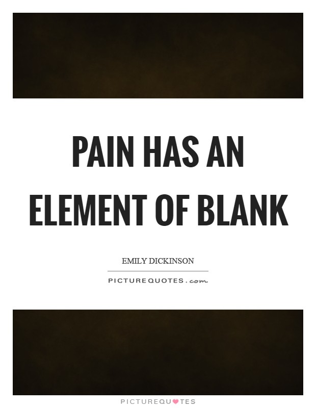 Pain has an element of blank Picture Quote #1