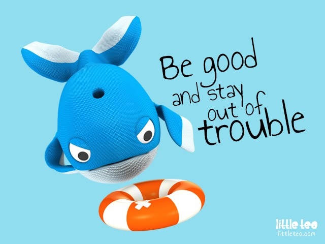 Stay Out Of Trouble Quote 1 Picture Quote #1