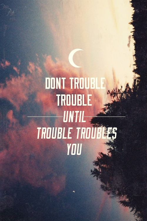Getting In Trouble Quote 1 Picture Quote #1