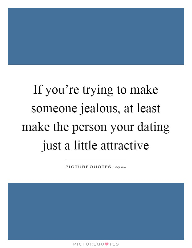 Know if you re dating someone