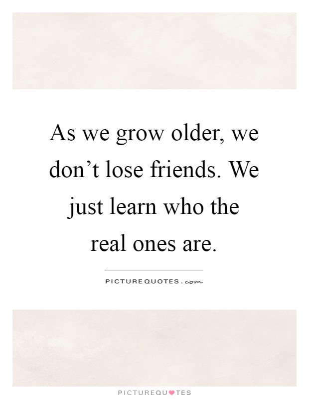 Why do we have less friends as we get older? - Quora