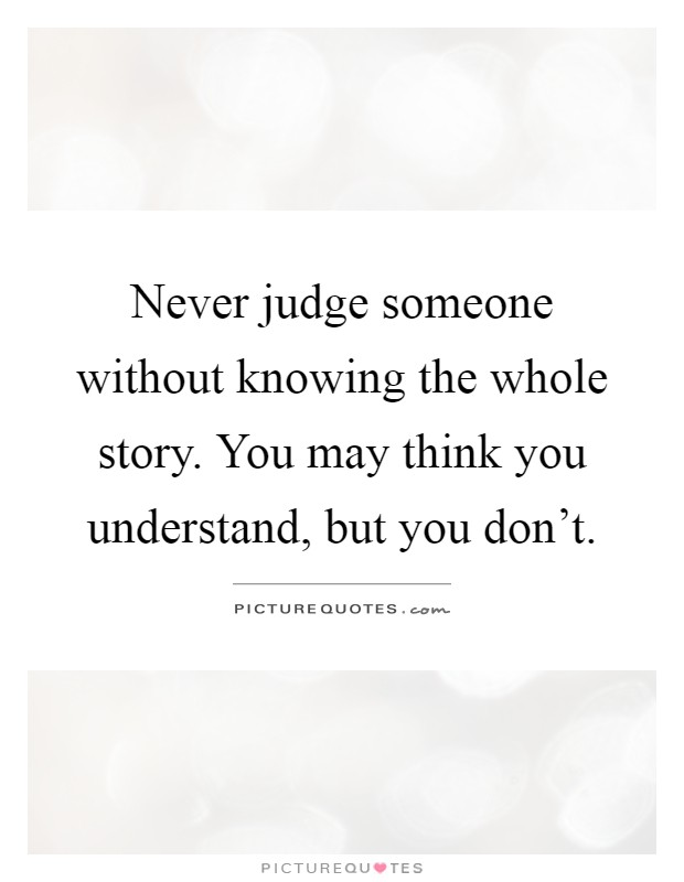 Never the Whole Story