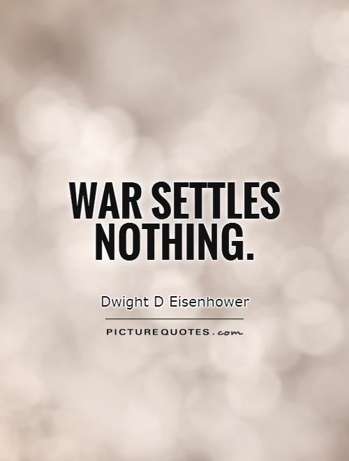 war settles nothing essay