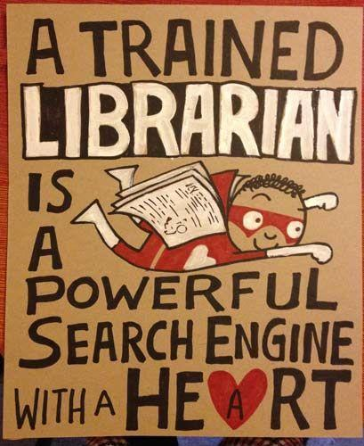 A trained librarian is a powerful search engine with a heart Picture Quote #1